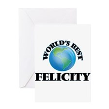 World's Best Felicity Greeting Cards