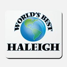 World's Best Haleigh Mousepad