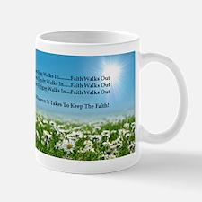 Faith Walks Out Mugs