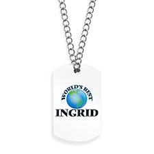 World's Best Ingrid Dog Tags