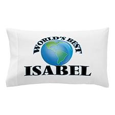 World's Best Isabel Pillow Case