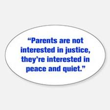 Parents are not interested in justice they re inte