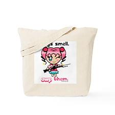 """Boys smell. AWP them."" Tote Bag"