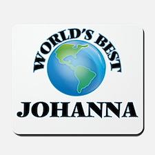 World's Best Johanna Mousepad