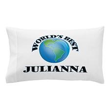 World's Best Julianna Pillow Case