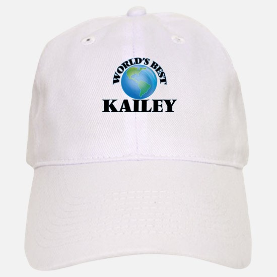 World's Best Kailey Baseball Baseball Cap