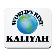World's Best Kaliyah Mousepad