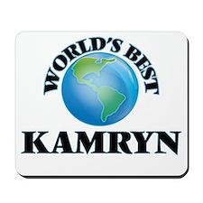 World's Best Kamryn Mousepad