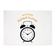 Don't Forget Daylight Savings 5'x7'Area Rug