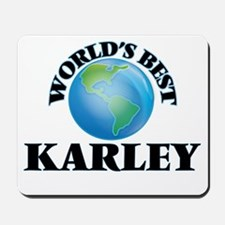 World's Best Karley Mousepad