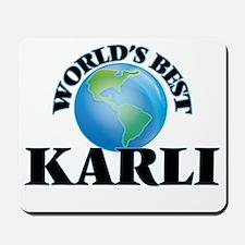 World's Best Karli Mousepad