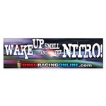 DRO Wake Up And Smell The Nitro! Bumper Sticker