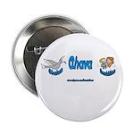 SHALOM AHAVA Button
