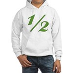Better 1/2 Hooded Sweatshirt