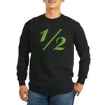 Better 1/2 Long Sleeve Dark T-Shirt