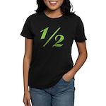 Better 1/2 Women's Dark T-Shirt