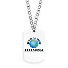 World's Best Lilianna Dog Tags