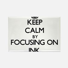 Keep Calm by focusing on Ink Magnets