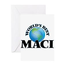 World's Best Maci Greeting Cards