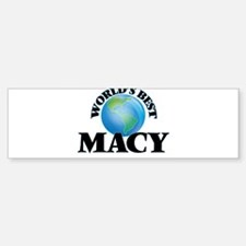 World's Best Macy Bumper Bumper Bumper Sticker