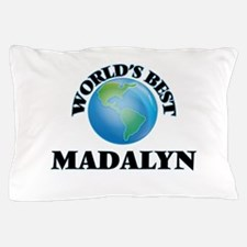 World's Best Madalyn Pillow Case