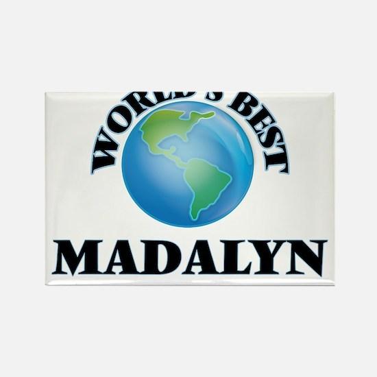 World's Best Madalyn Magnets