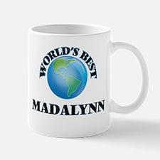 World's Best Madalynn Mugs