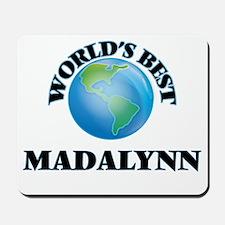 World's Best Madalynn Mousepad