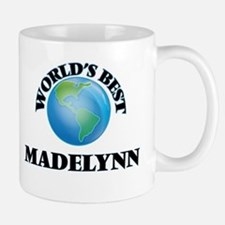 World's Best Madelynn Mugs