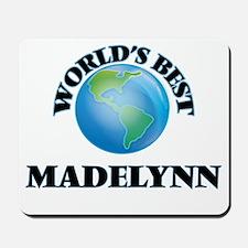 World's Best Madelynn Mousepad