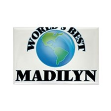 World's Best Madilyn Magnets
