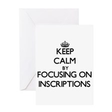 Keep Calm by focusing on Inscriptio Greeting Cards