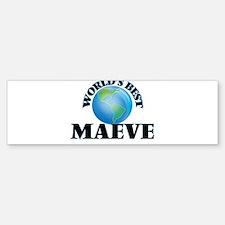 World's Best Maeve Bumper Bumper Bumper Sticker