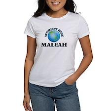 World's Best Maleah T-Shirt