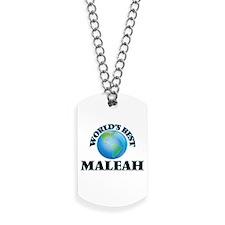 World's Best Maleah Dog Tags