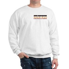 Stunt Coordinators Kick Ass Sweatshirt