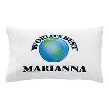 World's Best Marianna Pillow Case