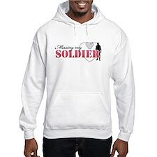 Missing my Soldier Hoodie