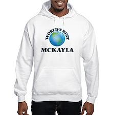 World's Best Mckayla Hoodie Sweatshirt