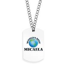 World's Best Micaela Dog Tags
