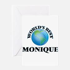 World's Best Monique Greeting Cards