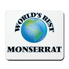 World's Best Monserrat Mousepad