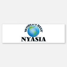 World's Best Nyasia Bumper Bumper Bumper Sticker