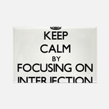 Keep Calm by focusing on Interjection Magnets