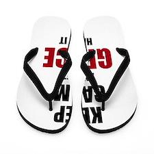 Keep calm and let Grace handle it Flip Flops