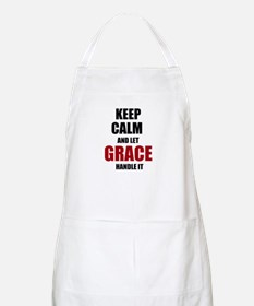 Keep calm and let Grace handle it Apron