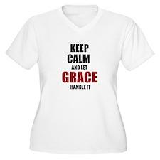 Keep calm and let Grace handle it Plus Size T-Shir