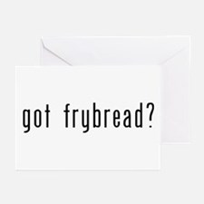 Got Frybread Greeting Cards (Pk of 10)