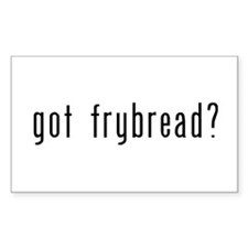 Got Frybread Rectangle Decal