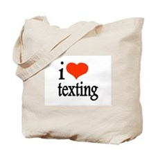 I Love Texting Text Messages Tote Bag